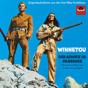 Winnetou I / Der Schatz im Silbersee - Original Motion Picture Soundtrack