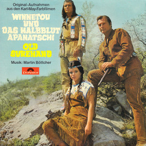 Winnetou und das Halbblut Apanatschi / Old Surehand - Original Motion Picture Soundtrack