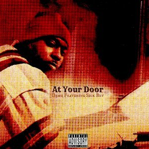 At Your Door (feat. Sick Bev)