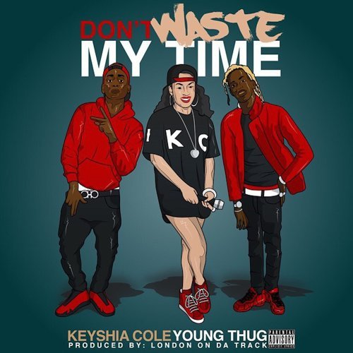 Don't Waste My Time (feat. Young Thug)