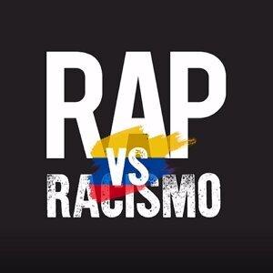 Rap vs. Racismo - Colombia