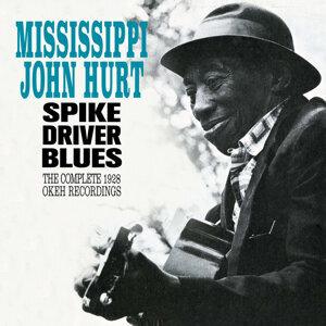 Spike Driver Blues: The Complete 1928 Okeh Recordings (Bonus Track Version)