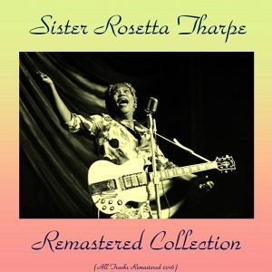 Remastered Collection - All Tracks Remastered 2016