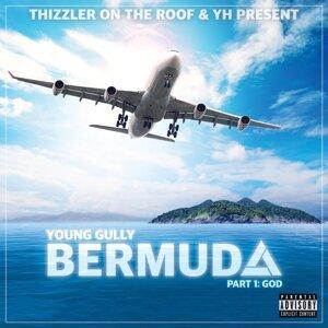 Bermuda, Pt. 1: God