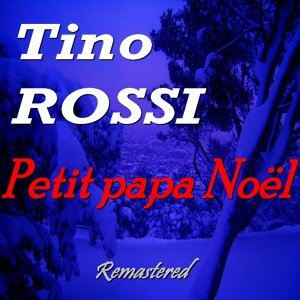Petit papa Noël - Remastered