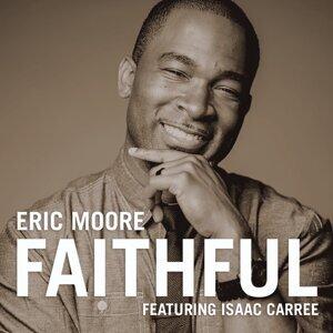 Faithful (feat. Isaac Carree)