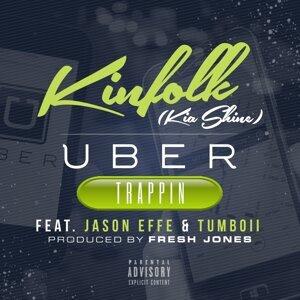 Uber Trappin (feat. Jason Effe & Tumboii)