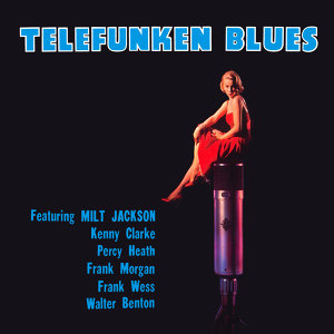 Telefunken Blues (Bonus Track Version)