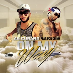 On My Way (feat. Don Chino)