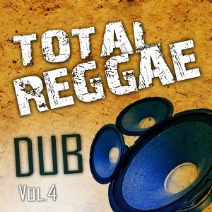 Total Reggae Dub, Vol. 4