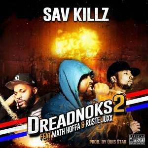 Dreadnoks 2 (feat. Math Hoffa & Ruste Juxx)