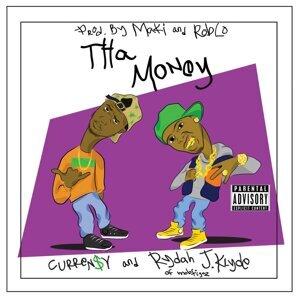 Tha Money (feat. Curren$y)