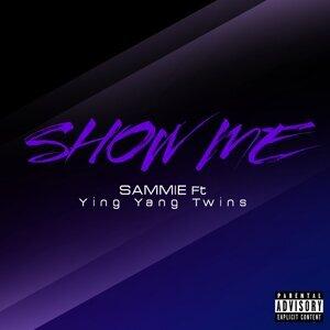 Show Me (feat. Ying Yang Twins)