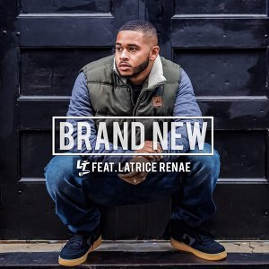 Brand New (feat. Latrice Renae)
