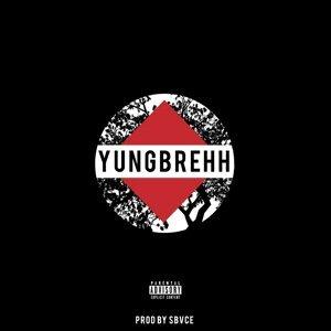Yungbrehh - EP