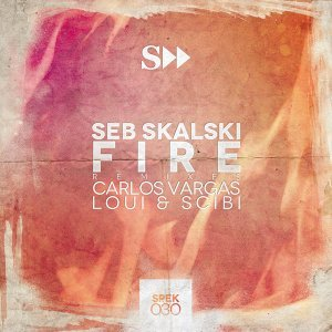 Fire ( Remixes )
