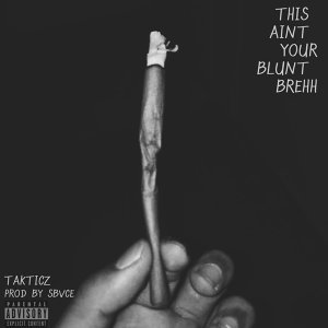 This Aint Your Blunt Brehh