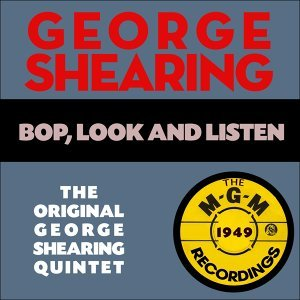 Bop, Look And Listen - The M-G-M Recordings 1949