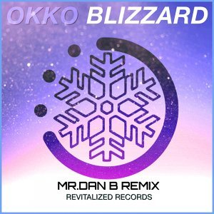 Blizzard - Mr. Dan B Remix