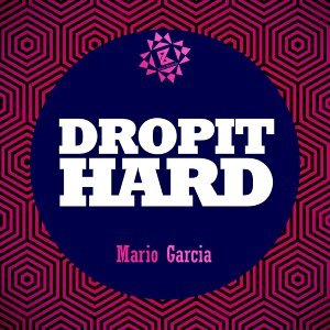 Drop It Hard