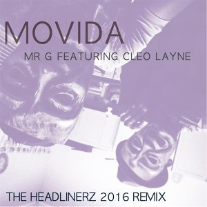 Movida (The Headlinerz 2016 Remix) [feat. Cleo Layne]