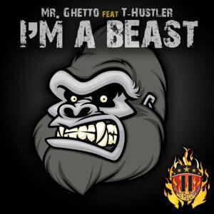 I'm a Beast (feat. T-Hustler)