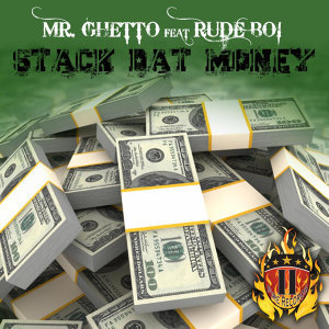 Stack Dat Money (feat. Rude Boi)