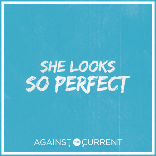 She Looks So Perfect (Originally Performed By 5 Seconds of Summer)