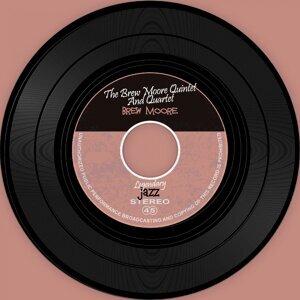 The Brew Moore Quintet And Quartet