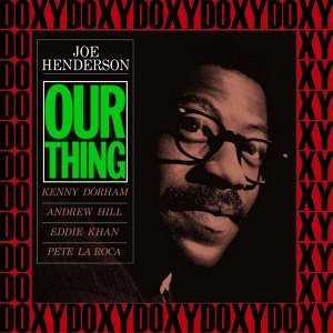Our Thing - The Rudy Van Gelder Edition, Remastered, Doxy Collection