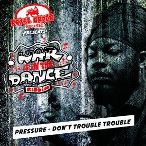 Don't Trouble Trouble