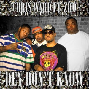 Dey Don't Know (feat. ZRO)