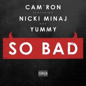 So Bad (feat. Nicki Minaj & Yummy)