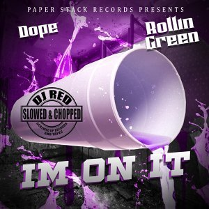 I'm on It (feat. Rollin Green)