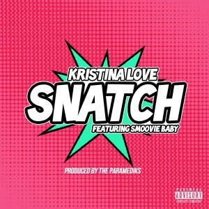 Snatch (feat. Smoovie Baby)