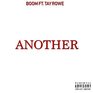 Another (feat. Tay Rowe)