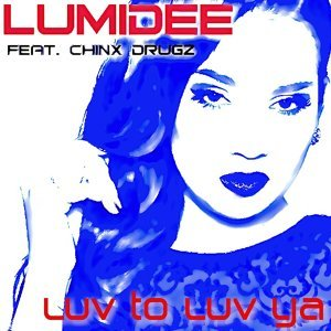 Luv to Luv Ya (feat. Chinx Drugz)