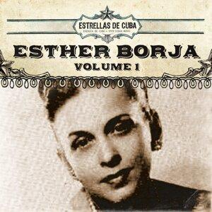 Estrellas de Cuba: Esther Borja, Vol. 1