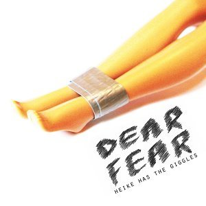 Dear Fear - Single