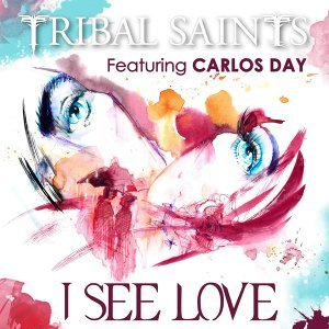 I See Love (feat. Carlos Day)