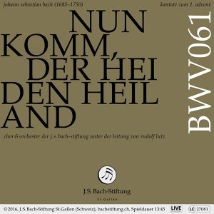Bachkantate, BWV 61 - Nun komm, der Heiden Heiland