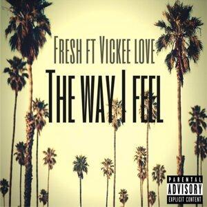 The Way I Feel (feat. Vickee Love)