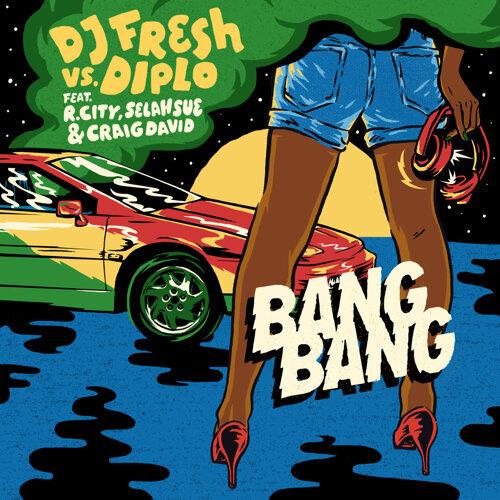 DJ Fresh, Diplo - Bang Bang - Acapella - KKBOX