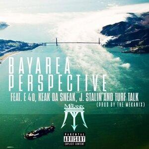 Bay Area Perspective (feat. E-40, Keak da Sneak, J. Stalin & Turf Talk)