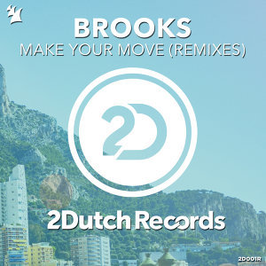 Make Your Move - Remixes