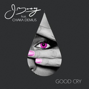 Good Cry (feat. Chaka Demus)