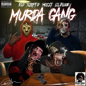 Murda Gang (feat. Sleepy D, Mozzy, & Lil Blood) -Single