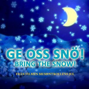"""Ge oss snö! - Bring the Snow! - Från filmen """"Mumintrollens jul"""""""
