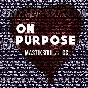 On Purpose (feat. GC)