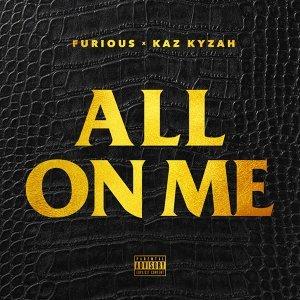 All On Me (feat. Kaz Kyzah)